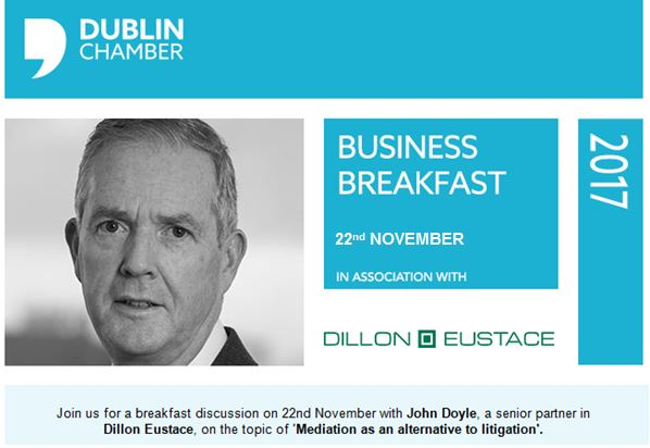 Dublin Chamber Mediation briefing 22nd November 8.00am